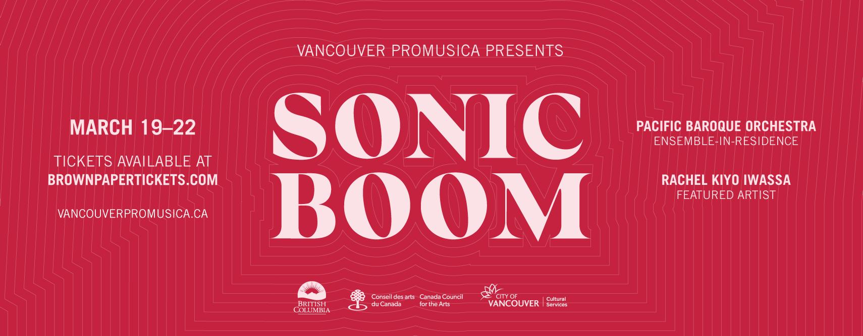Sonic Boom 2020: March 19-22, 2020 - Vancouver Pro Musica